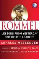 Rommel: Leadership Lessons from the Desert Fox - World Generals Series (Hardback)