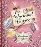The Wychwood Fairies (Hardback)