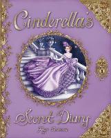 Cinderella's Secret Diary (Hardback)