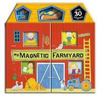 My Magnetic Farmyard (Board book)