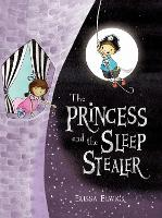 The Princess and the Sleep Stealer (Paperback)