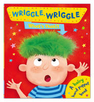 Wriggle Wriggle What's That? (Hardback)