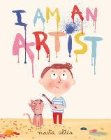 I am an Artist! (Hardback)