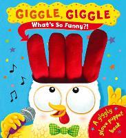 Giggle Giggle What's So Funny? (Hardback)