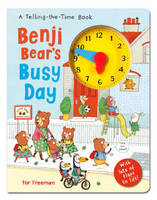 Benji Bear's Busy Day: A Telling the Time Book (Board book)