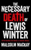 The Necessary Death of Lewis Winter - The Glasgow Trilogy (Hardback)