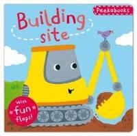 Peekabooks: Building Site: A Lift-the-flap Board Book - Peekabooks 2 (Board book)
