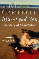 Blue-Eyed Son: The story of an adoption (Paperback)