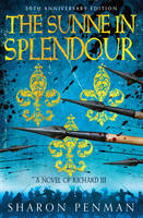 The Sunne in Splendour (Hardback)