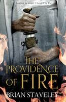 The Providence of Fire - Chronicle of the Unhewn Throne (Hardback)