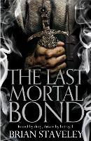The Last Mortal Bond - Chronicle of the Unhewn Throne (Hardback)
