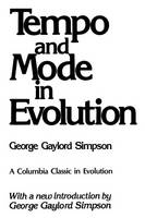 Tempo and Mode in Evolution - The Columbia Classics in Evolution (Paperback)
