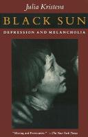 Black Sun: Depression and Melancholia (Paperback)