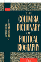 The Columbia Dictionary of Political Biography (Paperback)