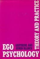 Ego Psychology: Theory and Practice (Hardback)