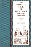 The Essential Book of Traditional Chinese Medicine: Clinical Practice (Paperback)