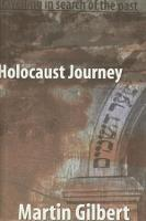 Holocaust Journey: Traveling in Search of the Past (Paperback)