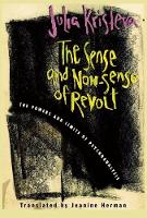 The Sense and Non-Sense of Revolt: The Powers and Limits of Psychoanalysis - European Perspectives: A Series in Social Thought and Cultural Criticism (Paperback)