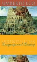 Serendipities: Language and Lunacy - Italian Academy Lectures (Hardback)