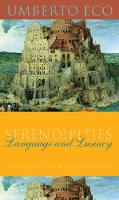 Serendipities: Language and Lunacy - Italian Academy Lectures (Paperback)
