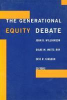 The Generational Equity Debate (Hardback)