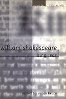 Shakespeare: King Lear: Essays Articles Reviews - Columbia Critical Guides (Hardback)