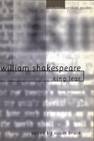 William Shakespeare: King Lear: Essays, Articles, Reviews - Columbia Critical Guides (Paperback)