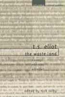 "T. S. Eliot: ""The Waste Land"": Essays, Articles, Reviews - Columbia Critical Guides (Paperback)"