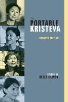The Portable Kristeva - European Perspectives: A Series in Social Thought and Cultural Criticism (Paperback)