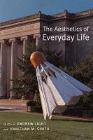 The Aesthetics of Everyday Life (Hardback)