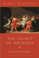 The Legacy of Socrates: Essays in Moral Philosophy (Hardback)