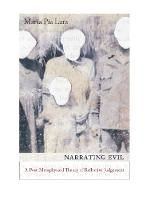 Narrating Evil: A Postmetaphysical Theory of Reflective Judgment - New Directions in Critical Theory 20 (Hardback)