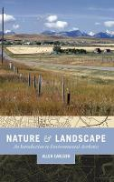 Nature and Landscape: An Introduction to Environmental Aesthetics (Hardback)