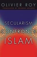 Secularism Confronts Islam (Hardback)