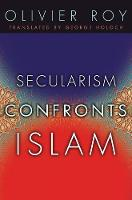 Secularism Confronts Islam (Paperback)