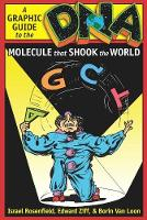 DNA: A Graphic Guide to the Molecule that Shook the World (Paperback)