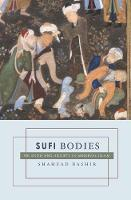 Sufi Bodies: Religion and Society in Medieval Islam (Hardback)