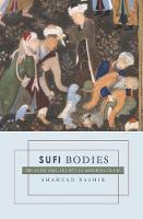 Sufi Bodies: Religion and Society in Medieval Islam (Paperback)
