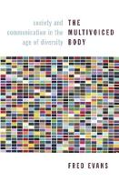 The Multivoiced Body