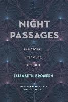Night Passages: Philosophy, Literature, and Film (Hardback)