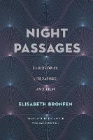 Night Passages: Philosophy, Literature, and Film (Paperback)