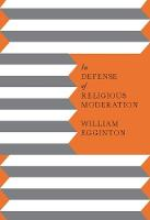 In Defense of Religious Moderation (Hardback)