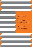 In Defense of Religious Moderation (Paperback)