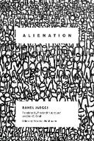 Alienation - New Directions in Critical Theory 4 (Paperback)