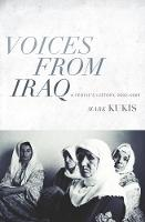 Voices from Iraq: A People's History, 2003-2009 (Hardback)
