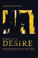 Subjects of Desire: Hegelian Reflections in Twentieth-Century France (Hardback)
