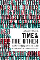 Time and the Other: How Anthropology Makes Its Object (Hardback)