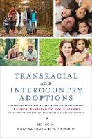 Transracial and Intercountry Adoptions: Cultural Guidance for Professionals (Paperback)