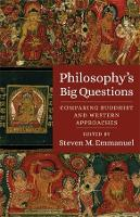 Philosophy's Big Questions: Comparing Buddhist and Western Approaches (Hardback)