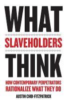 What Slaveholders Think